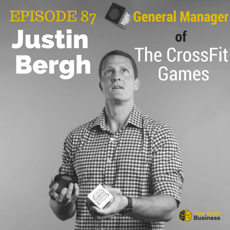Episode 87: Justin Bergh, GM of the CrossFit Games