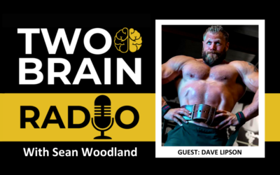 Two-Brain Radio: Bridging Functional and Aesthetic Fitness With Dave Lipson
