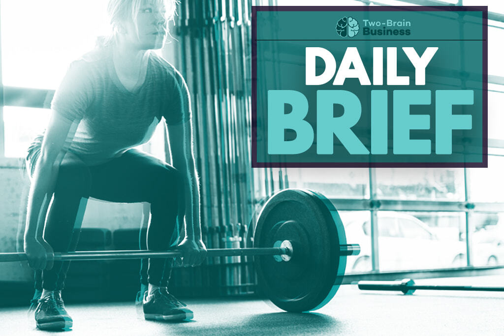 "A woman prepares to lift a barbell, with the words ""Two-Brain Business Daily Brief"" as a caption."