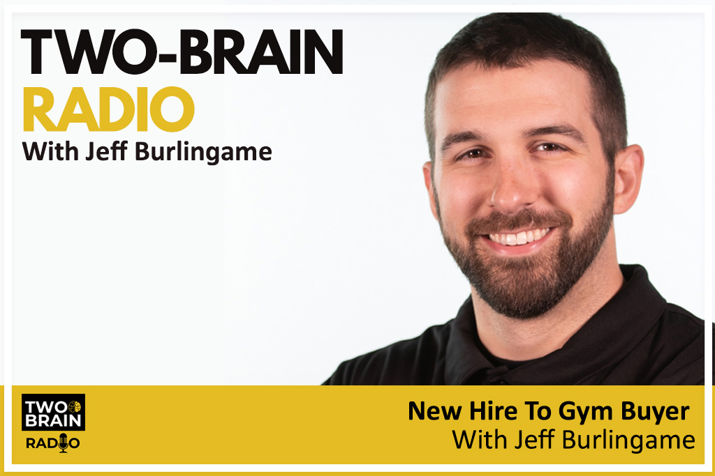 """Picture of Jeff Burlingame with title text reading """"New Hire to Gym Buyer"""""""